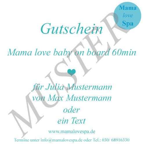 Mama love baby on board 60min